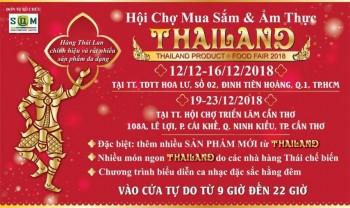 Hội chợ mua sắm và ẩm thực Thái Lan tháng 12-2018