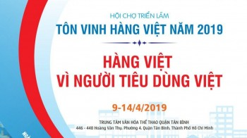 Hội chợ Triển lãm Tôn Vinh Hàng Việt 2019