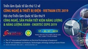 Vietnam ETE 2019 - Triển lãm Quốc tế Công nghệ và Thiết bị Điện lần thứ 12