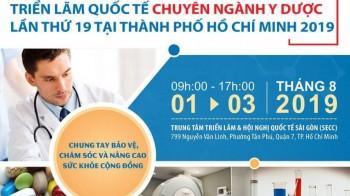 Medi-Pharm Expo Vietnam 2019 - Triển lãm Quốc tế Y Dược