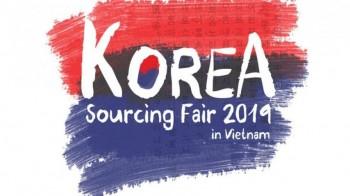 Korea Sourcing Fair 2019 - Triển lãm Nguồn Cung ứng Sản phẩm Hàn Quốc 2019