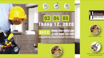 Hardware & Hand Tools Expo HCM 2020 - Triển lãm Quốc tế Sản phẩm Ngũ kim & Dụng cụ Cầm tay