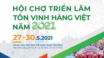 Hội chợ Triển lãm Tôn vinh hàng Việt năm 2021
