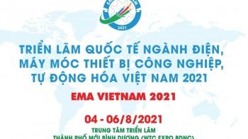 EMA Vietnam 2021 - Triển lãm Quốc tế ngành Điện, Máy móc Thiết bị Công nghiệp, Tự động hóa Việt Nam