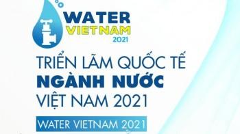 Water Vietnam 2021 - Triển lãm Quốc tế ngành Nước Việt Nam