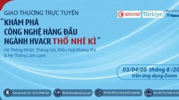 HVARC Online - Giao thương trực tuyến với 12 Nhà sản xuất Thổ Nhĩ Kỳ