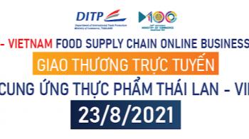 Kết nối Giao thương chuỗi cung ứng thực phẩm Thái Lan - Việt Nam