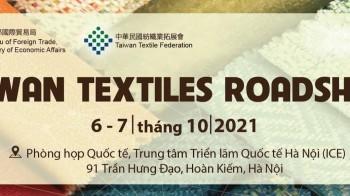 Taiwan Textiles Roadshow 2021 - Triển lãm & Hội nghị ngành Dệt May Việt Nam - Đài Loan