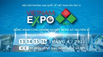 Hội chợ Thương mại Quốc tế Vietnam Expo Hà Nội 2022