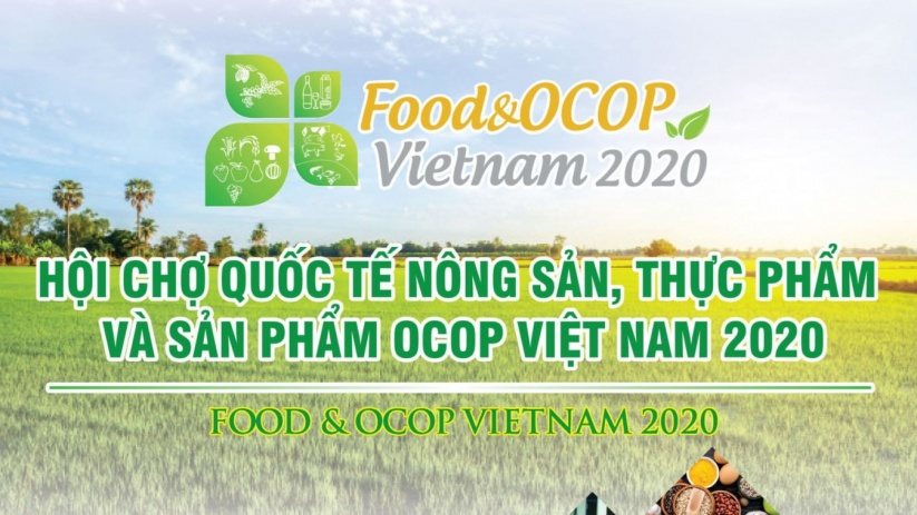 Food & OCOP Vietnam 2020 - Hội chợ Quốc tế Nông sản Thực phẩm và sản phẩm OCOP Việt Nam 2020
